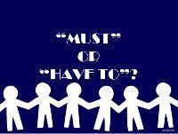 So sánh và phân biệt cách dùng của must và have to