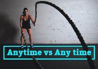 Phân biệt và hướng dẫn cách dùng ANY TIME vs ANYTIME
